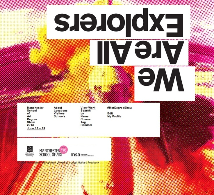Manchester School of Art Degree Show 2013 June 15-19 2013