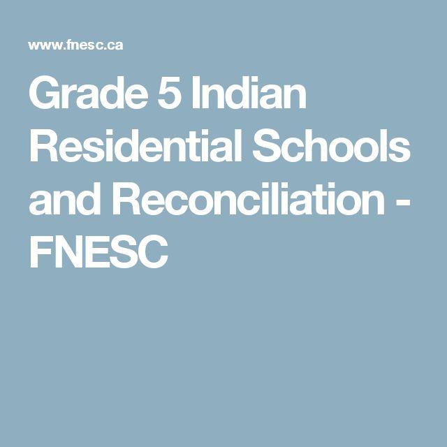 n residential schools residential schools  grade 5 n residential schools and reconciliation fnesc