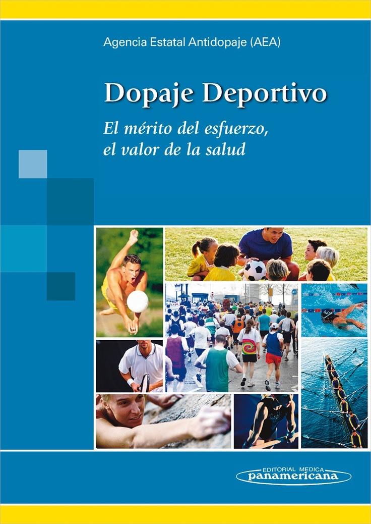 Dopaje Deportivo El mérito del esfuerzo, el valor de la salud