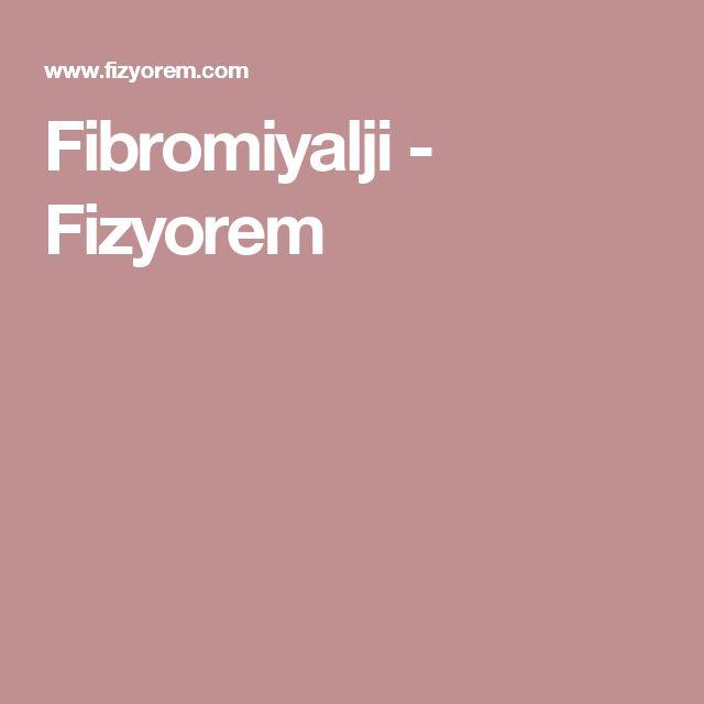 Fibromiyalji - Fizyorem