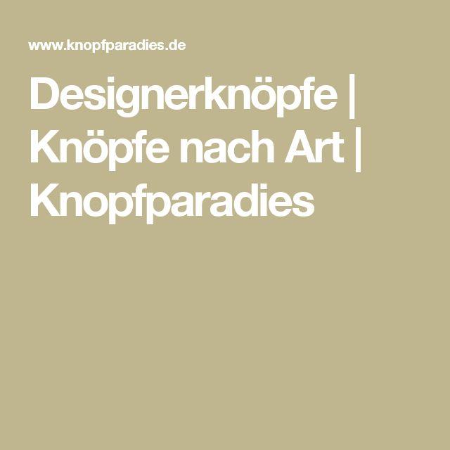 Designerknöpfe | Knöpfe nach Art | Knopfparadies