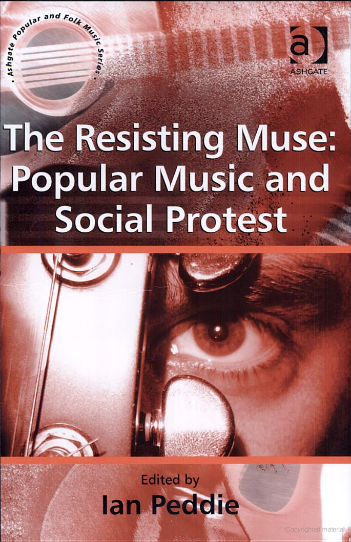 The Resisting Muse: Popular Music and Social Protest - Google Books