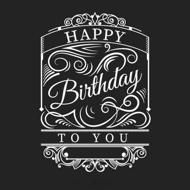 Happy Birthday black white retro ok for man HAPPY BIRTHDAY