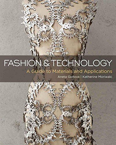 Fashion and Technology: A Guide to Materials and Applications by Aneta Genova http://www.amazon.com/dp/1501305085/ref=cm_sw_r_pi_dp_Crk1wb1FSMMJX