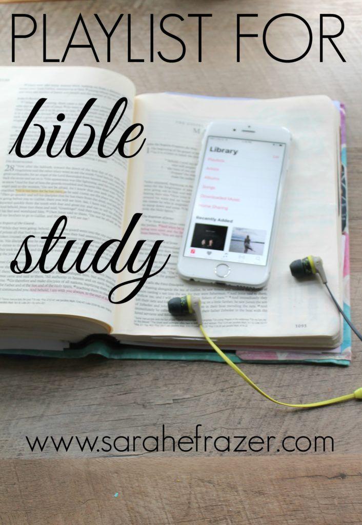 A Playlist for Bible Study - Sarah E. Frazer