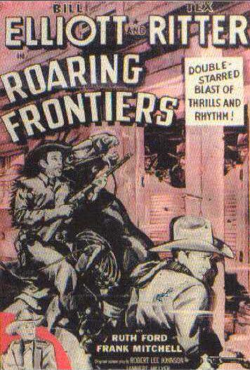 ROARING FRONTIER - Bill Elliott & Tex Ritter