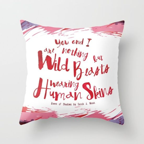 queen of shadow book quote wild beasts white throw pillow by evie seo