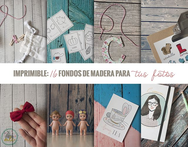 milowcostblog: Imprimible: fondos de madera para tus fotos