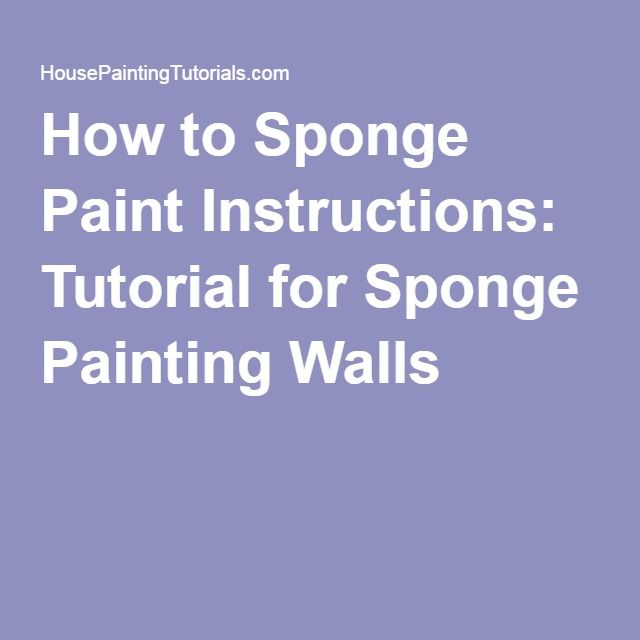 1000 ideas about sponge painting walls on pinterest for How to sponge paint a wall without glaze
