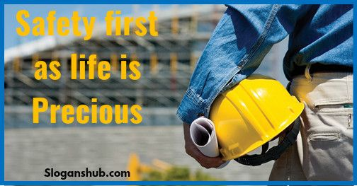 industrial-safety-slogans-safety-first-as-life-is-precious