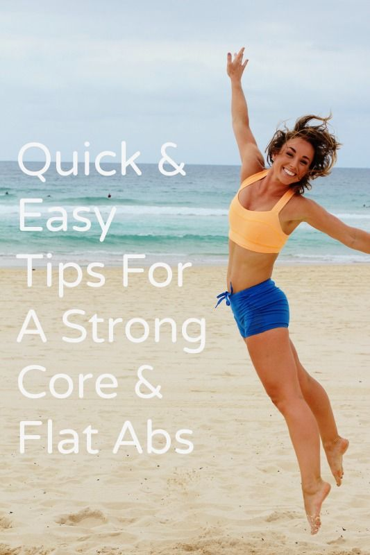 Flat abs 101 http://www.bufnewcastle.com.au/blog/post/2013/09/18/Quick-and-Easy-Tips-for-a-Strong-Core-and-Flat-Abs.aspx