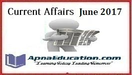 Current Affairs 1st June-Daily GK Updates, Today Important Questions Answers, GK & Current Affairs 1st June 2017