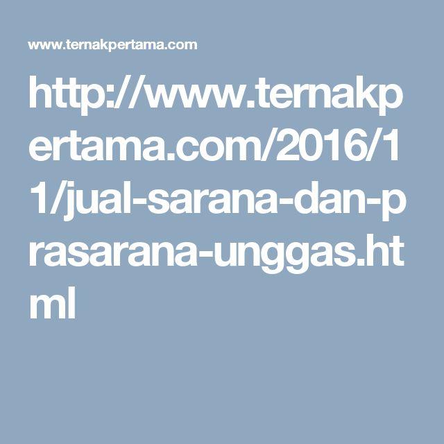 http://www.ternakpertama.com/2016/11/jual-sarana-dan-prasarana-unggas.html