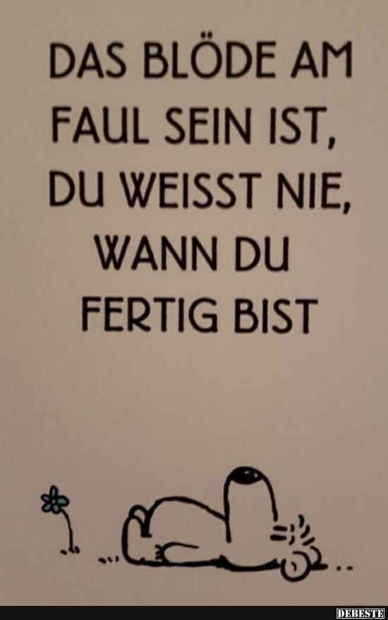 Faul sein :) | Lustige Sprüche und Zitate | Pinterest ...