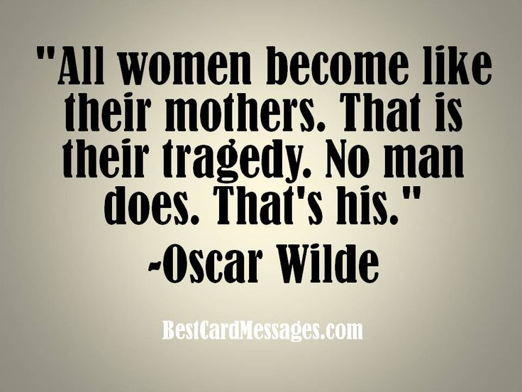Funny Motheru0027s Day Quote #oscarwilde #mother #quote