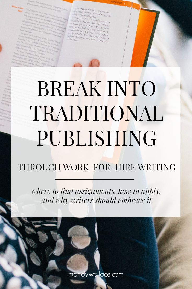 Writing tips to break into traditional publishing. Where to find writer-for-hire assignments, how to apply, and why it still works for writers.