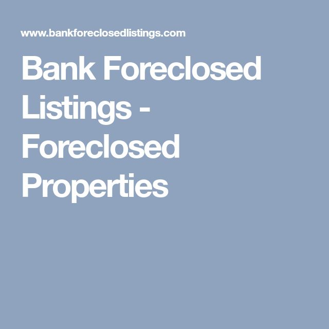 Bank Foreclosed Listings - Foreclosed Properties
