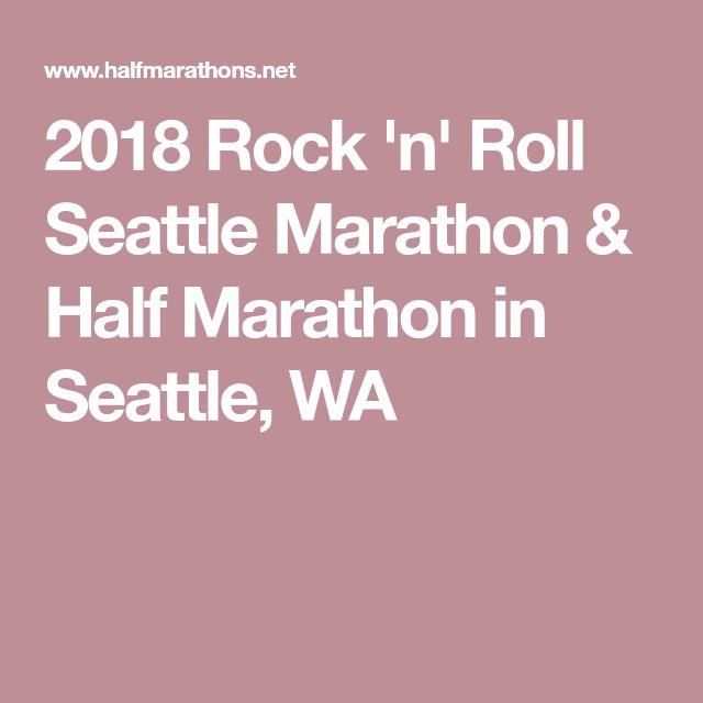 2018 Rock 'n' Roll Seattle Marathon & Half Marathon in Seattle, WA