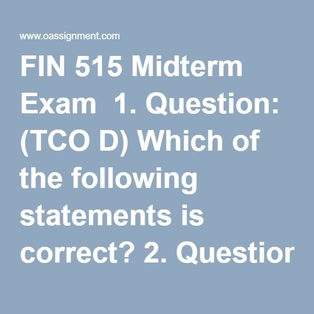 fin 515 homework week 4 after Hi, please check the answers by following this link.