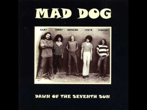 Mad Dog - Dawn Of The Seventh Sun 1969 (FULL ALBUM) [Hard Rock /Psychede...