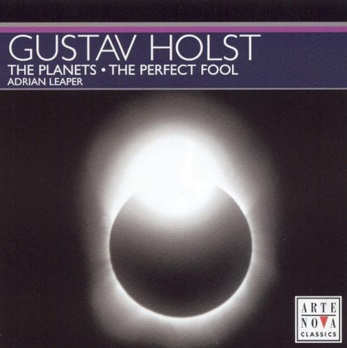 Gustav Holst: The Planets; The Perfect Fool [CD]