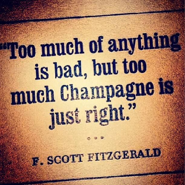 Too Much Champagne is Just Right