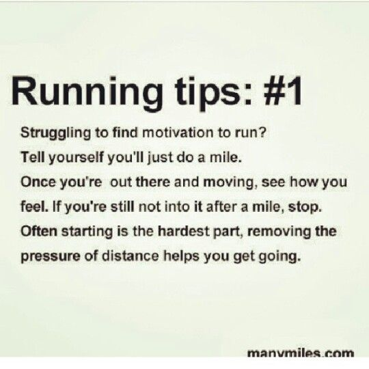 Just get yourself out there. Then let the run set your pace and distance