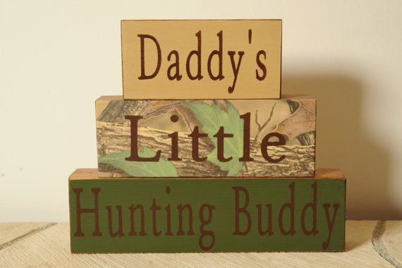 Hey, I found this really awesome Etsy listing at https://www.etsy.com/listing/156667629/daddys-little-hunting-buddy-block-set