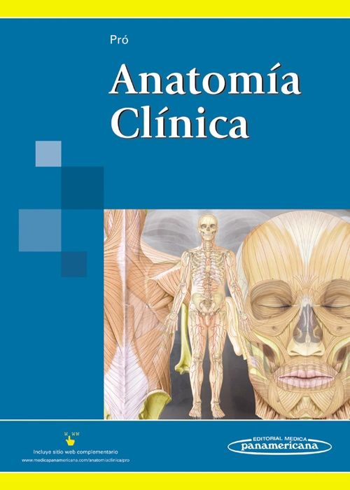 Pró EA. Anatomia Clinica. Madrid: Panamericana; 2014