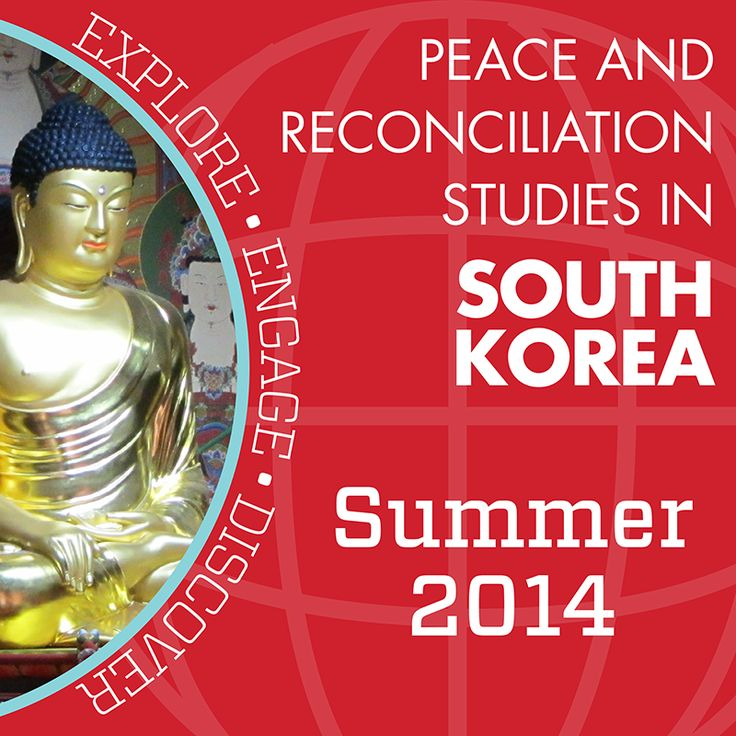Peace and Reconciliation Studies in South Korea – CSU Education Abroad Program for Summer 2015 #RamsAbroad
