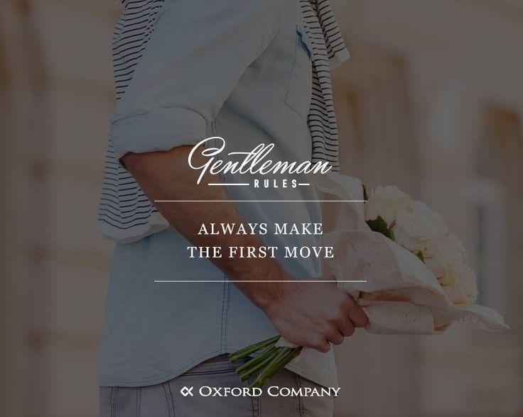 Gentleman Rules: Ένας gentleman κάνει πάντα το πρώτο βήμα.