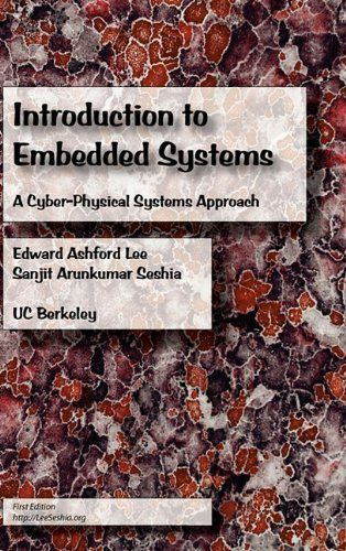Download Introduction to Embedded Systems - A Cyber-Physical Systems Approach ebook free by Array in pdf/epub/mobi