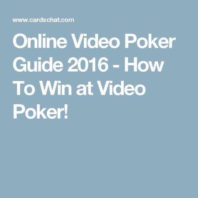 Online Video Poker Guide 2016 - How To Win at Video Poker!