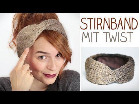 DIY Stirnband mit TWIST stricken für Anfänger u. Modefreaks - gefüttert im Winter - alive4fashion - YouTube