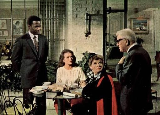Guess Who's Coming to Dinner with Spencer Tracy, Katherine Hepburn, and Sidney Poitier.