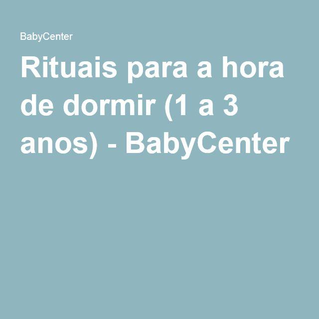 Rituais para a hora de dormir (1 a 3 anos) - BabyCenter