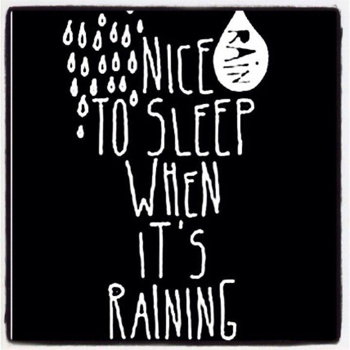 #rain#sleep#nice