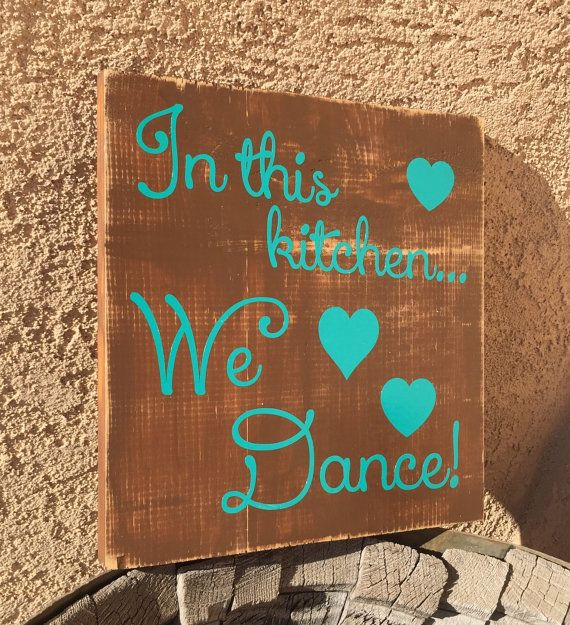 This beautiful sign would look perfect in any country kitchen! In this Kitchen we dance wooden sign - rustic country home decor - brown and teal - Kitchen wall hanging - farmhouse decor - shabby chic