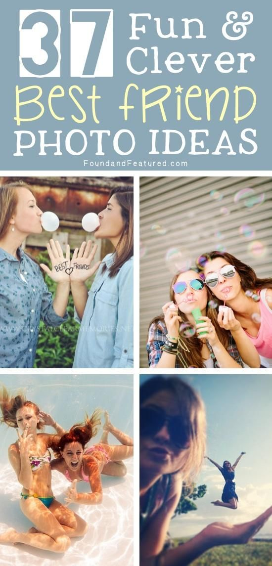 Check out these 37 Fun Best Friend Photo Ideas to include in your next photo project