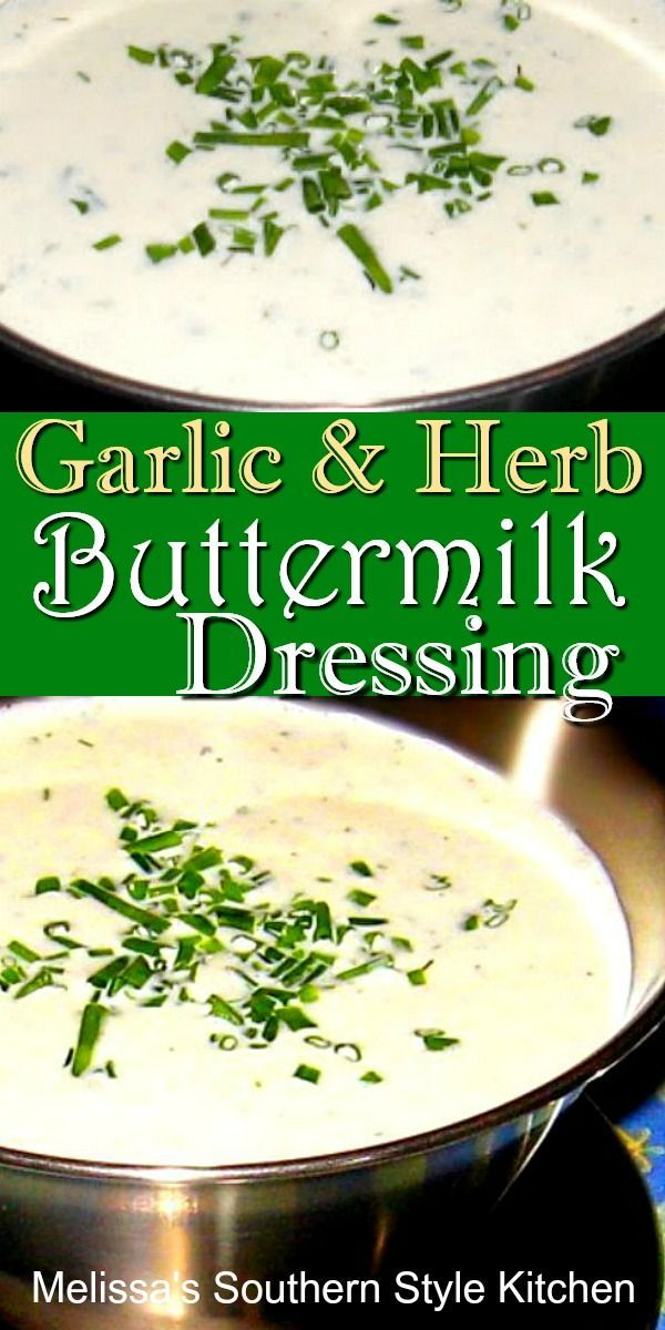 Garlic And Herb Buttermilk Dressing In 2020 Buttermilk Dressing Buttermilk Salad Dressing Salad Dressing Recipes