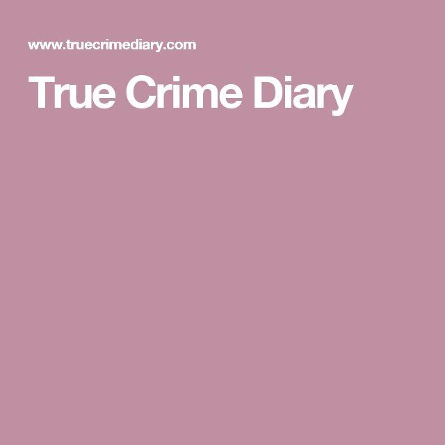 True Crime Diary