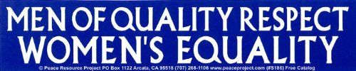 Men Of Quality Respect Womens Equality  Magnetic Bumper Sticker  Decal Magnet 11 X 225 -- You can find more details by visiting the image link.Note:It is affiliate link to Amazon.