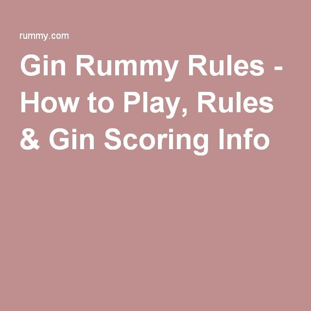 Gin Rummy Rules - How to Play, Rules & Gin Scoring Info
