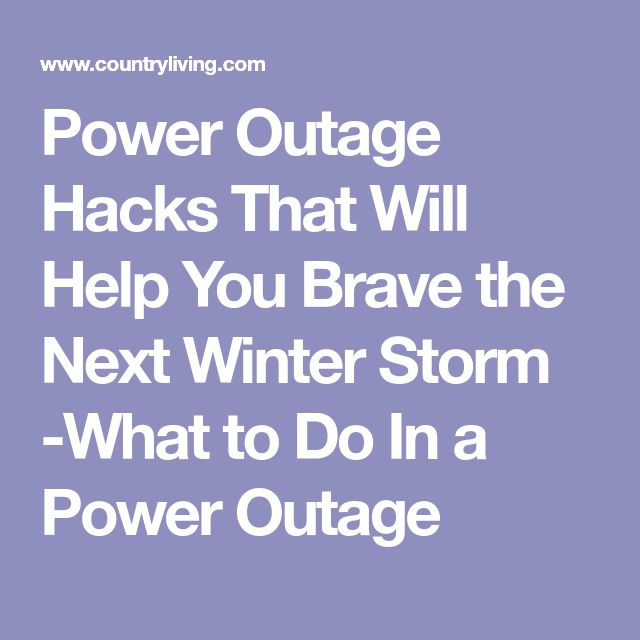 12 Brilliant Hacks That Will Help You Survive The Next Power Outage Power Outage Power Power Outage Kit