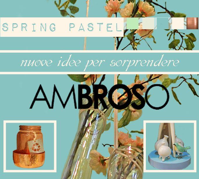 Scopri in anteprima gli articoli in arrivo su: http://www.ambroso.it/spring-pastel