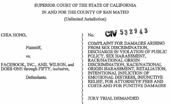 Facebook is being sued by plaintiff Chia Hong on the grounds of damages arising from sex dicrimination, discharge in violation of public police, sex harassment, race/national origin discrimination harassment, retaliation, as well as intentional infliction of emotional distress, injunctive relief for attorney fees and costs for punitive damages.