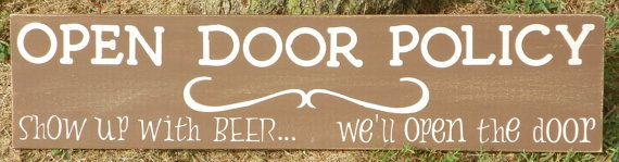 Painted Wood Sign  Open Door Policy  Show Up with by KyMadeCrafts, $20.00 + S & H https://www.etsy.com/listing/162780793/painted-wood-sign-open-door-policy-show