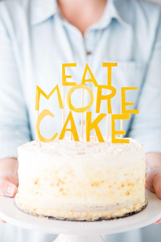 DIY: Eat More Cake Topper