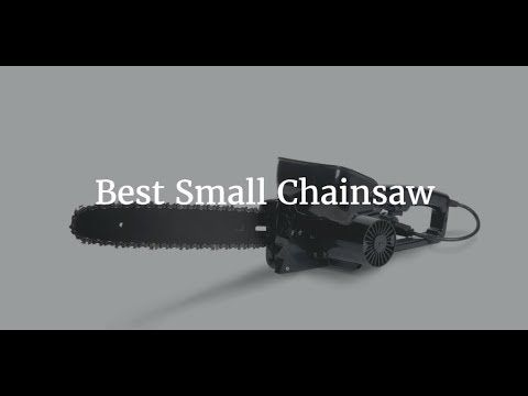 Top 5 Best Small Chainsaw 2017