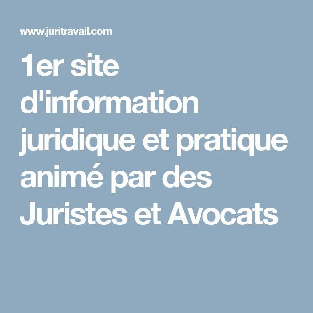 1er site d'information juridique et pratique animé par des Juristes et Avocats